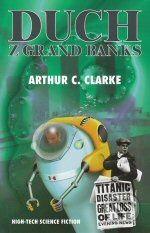 Arthur C. Clarke: Duch z Grand Banks cena od 211 Kč