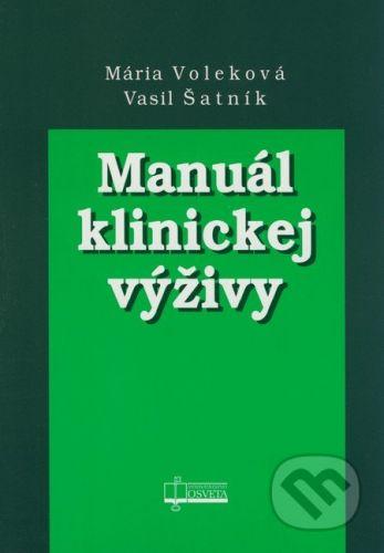 Osveta Manuál klinickej výživy - Mária Voleková, Vasil Šatník cena od 50 Kč
