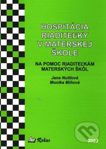 Rokus Hospitácia riaditeľky v materskej škole - Jana Nutilová, Monika Miňová cena od 69 Kč