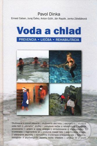 Formát Voda a chlad - Pavol Dinka a kolektív cena od 539 Kč