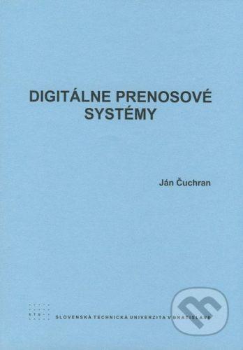 STU Digitálne prenosové systémy - Ján Čuchran cena od 104 Kč