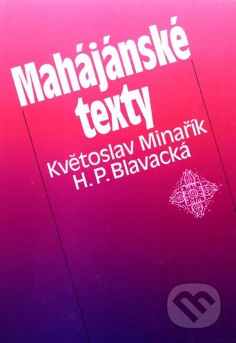Květoslav Minařík: Mahájánské texty cena od 227 Kč