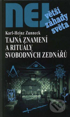 Dialog Tajná znamení a rituály svobodných zednářů - Karl-Heinz Zunneck cena od 172 Kč