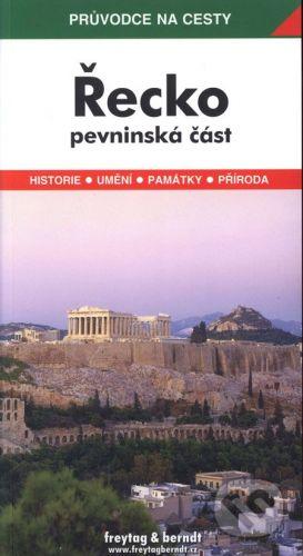 freytag&berndt Řecko - pevninská část - Jaromír Adamec, Miroslav Hrdlička cena od 217 Kč