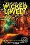 HarperCollins Publishers Wicked Lovely - Melissa Marr cena od 229 Kč