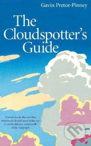 Sceptre The Cloudspotter´s Guide - Gavin Pretor-Pinney cena od 426 Kč