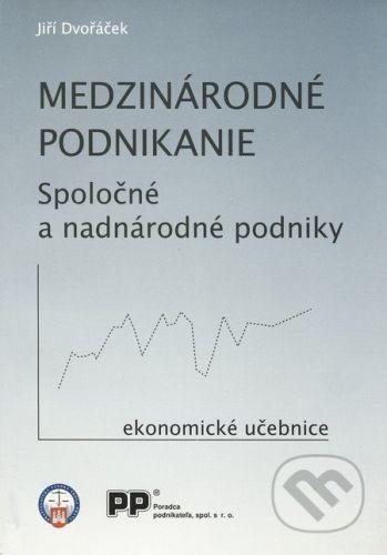Poradca podnikateľa Medzinárodné podnikanie - Jiří Dvořáček cena od 208 Kč