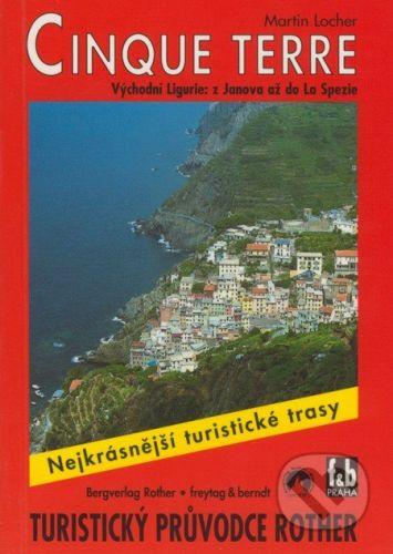 freytag&berndt Cinque Terre - Martin Locher cena od 159 Kč