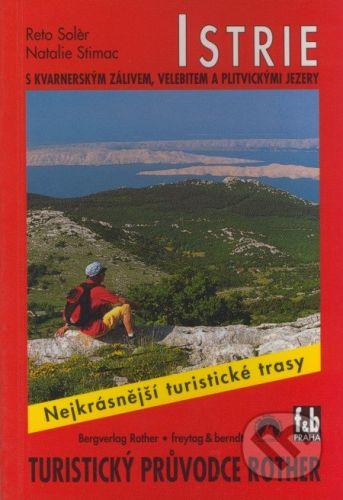 Solér Reto: Istrie - turistický průvodce cena od 172 Kč