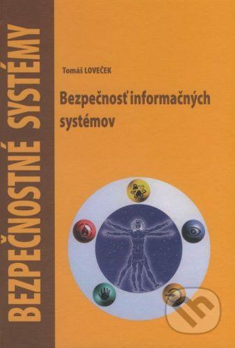 Žilinská univerzita Bezpečnostné systémy - Tomáš Loveček cena od 329 Kč
