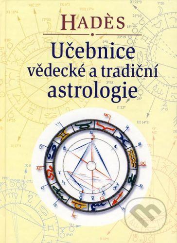 Hadés: Učebnice vědecké a tradiční astrologie cena od 221 Kč