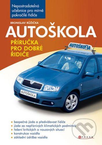 Bronislav Růžička: Autoškola cena od 113 Kč