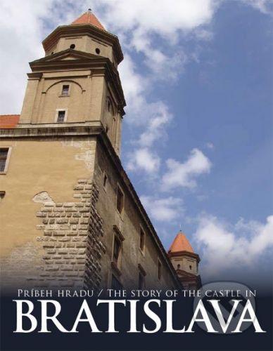 Kala Príbeh hradu Bratislava - Adela Markovich, Jana Hutťanová cena od 315 Kč