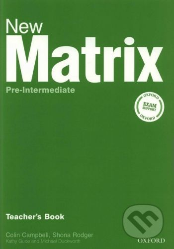 Oxford University Press New Matrix - Pre-Intermediate - Teacher's Book - Kathy Gude, Michael Duckworth cena od 393 Kč