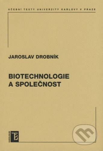 Karolinum Biotechnologie a společnost - Jaroslav Drobník cena od 209 Kč