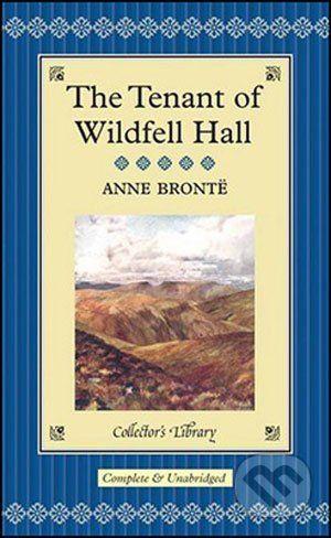 Anne Brontë: The Tenant of Wildfell Hall cena od 236 Kč