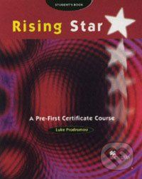 MacMillan Rising Star - A Pre-First Certificate Course - Student´s Book - Luke Prodromou cena od 399 Kč