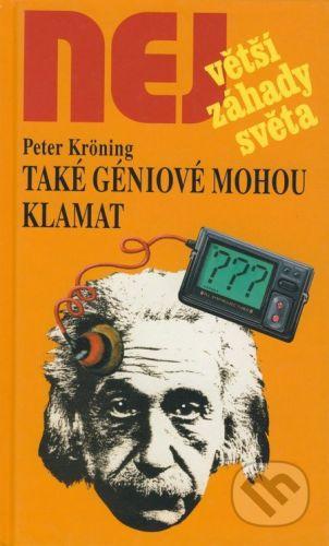 Dialog Také géniové mohou klamat - Peter Kröning cena od 162 Kč
