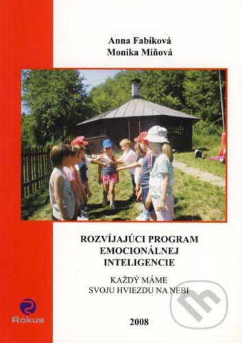 Rokus Rozvíjajúci program emocionálnej inteligencie - Anna Fabíková, Monika Miňová cena od 192 Kč