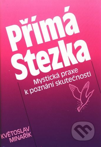 Květoslav Minařík: Přímá Stezka cena od 189 Kč