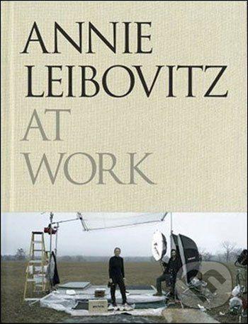 Annie Leibovitz: Annie Leibovitz at Work cena od 896 Kč