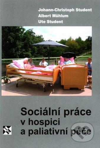 Student Johann Christoph: Sociální práce v hospici a paliativní péče cena od 116 Kč