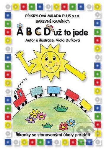 Přikrylová Milada Plus ABCD už to jede - Viola Dufková cena od 124 Kč