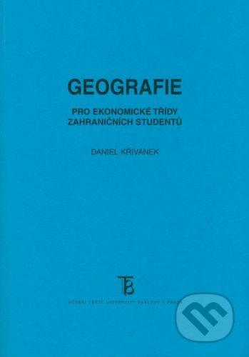 Karolinum Geografie pro ekonomické třídy zahraničních studentů - Daniel Křivánek cena od 133 Kč