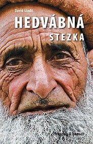 freytag&berndt Hedvábná stezka - David Gladiš cena od 346 Kč