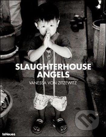 Te Neues Slaughterhouse Angels - Vanessa Von Zitzewitz cena od 1902 Kč