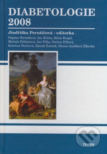 Perušičová Jindřiška prof. MUDr. DrSc.: Diabetologie 2008 cena od 295 Kč