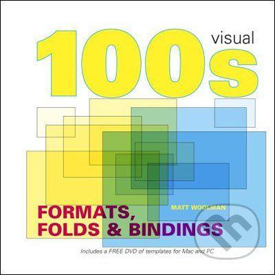 Matthew Woolman: 100's Formats Bindings & Folds cena od 501 Kč