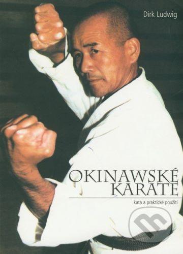 Temple Okinawské karate - Dirk Ludwig cena od 140 Kč