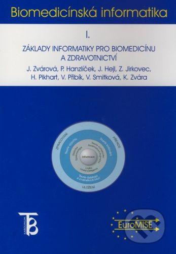 Karolinum Biomedicínská informatika I. - Jana Zvárová a kol. cena od 163 Kč