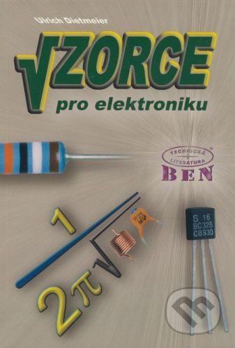 BEN - technická literatura Vzorce pro elektroniku - Ulrich Dietmeier cena od 244 Kč