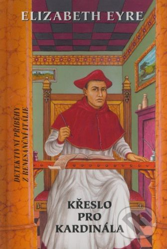 Perseus Křeslo pro kardinála - Elizabeth Eyre cena od 185 Kč