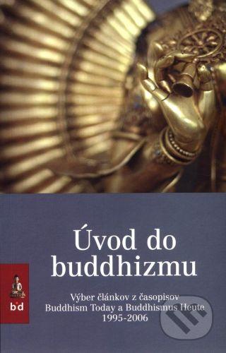 Spoločnosť buddhizmu diamantovej cesty Úvod do buddhizmu - Láma Ole Nydahl cena od 173 Kč