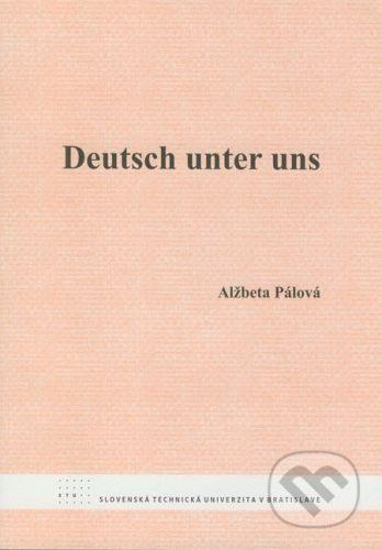 STU Deutsch unter uns - Alžbeta Pálová cena od 61 Kč
