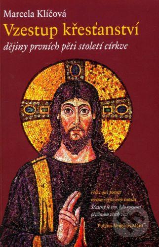 Návrat domů Vzestup křesťanství - Marcela Klíčová cena od 185 Kč