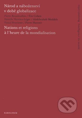 Karolinum Národ a náboženství v době globalizace/Nations et religions cena od 209 Kč