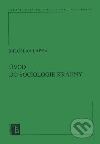 Karolinum Úvod do sociologie krajiny - Miloslav Lapka cena od 101 Kč