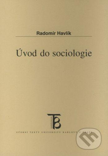 Karolinum Úvod do sociologie - Radomír Havlík cena od 99 Kč