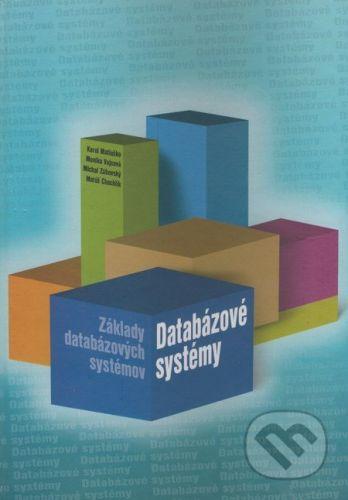 EDIS Databázové systémy - Základy databázových systémov - Karol Matiaško, Monika Vajsová, Michal Zábovský, Matúš Chochlík cena od 428 Kč
