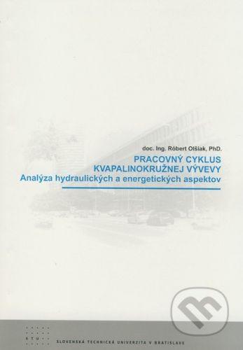 STU Pracovný cyklus kvapalinokružnej vývevy - Róbert Olšiak cena od 135 Kč