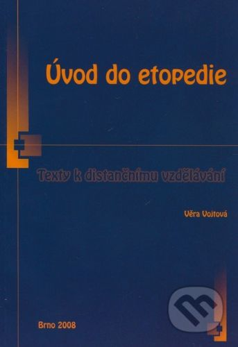 Paido Úvod do etopedie - Věra Vojtová cena od 198 Kč