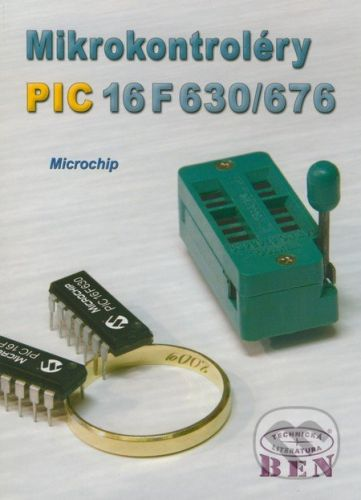 BEN - technická literatura Mikrokontroléry PIC10F2XX - cena od 217 Kč