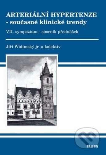 Triton Arteriální hypertenze – současné klinické trendy (VII) - Jiří Widimský a kol. cena od 219 Kč