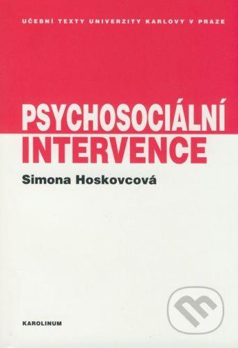 Karolinum Psychosociální intervence - Simona Hoskovcová cena od 148 Kč