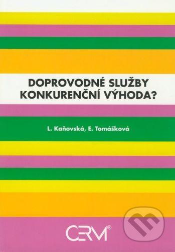 Akademické nakladatelství CERM Doprovodné služby - konkurenční výhoda? - L. Kaňovská, E. Tomášková cena od 224 Kč