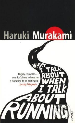 Murakami Haruki: What I Talk About When I Talk cena od 183 Kč